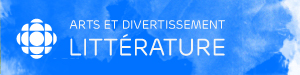 Arts et divertissement - Litt�rature