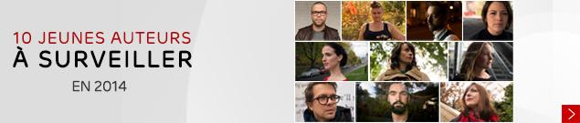 10 jeunes auteurs à surveiller en 2014