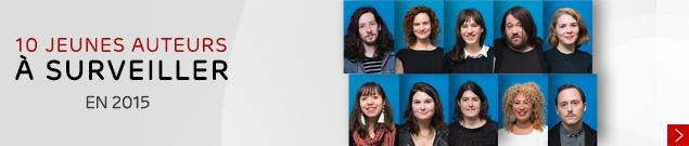 10 jeunes auteurs à surveiller en 2015