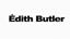 Parlons d'�dith Butler / Talk about �dith Butler