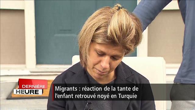 Entrevue avec la tante du bambin réfugié
