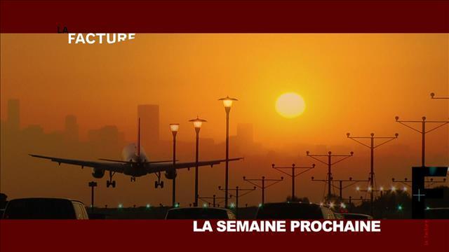 La semaine prochaine à LA FACTURE : émission du 3 mars 2015
