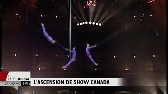 L'ascension de Show Canada