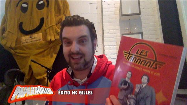 L'édito de MC Gilles : Les Tannants
