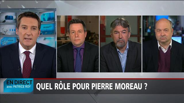 Quel rôle pour Pierre Moreau?