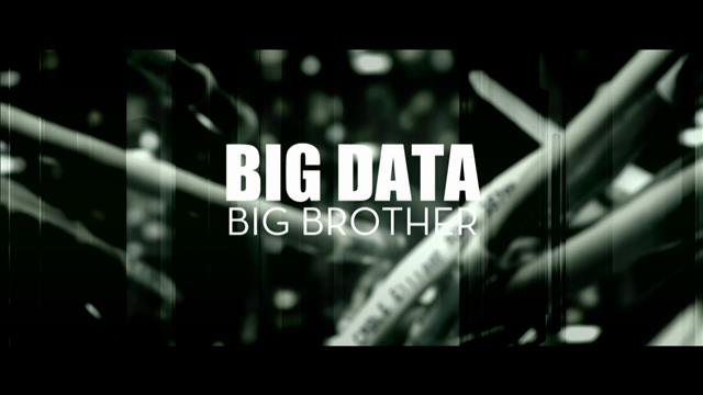 BIG DATA BIG BROTHER