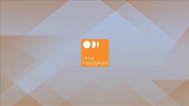 L'actualité francophone de la semaine