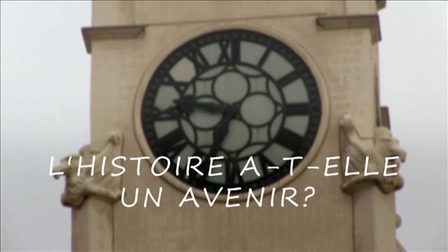 Pourquoi s'intéresser à l'histoire?