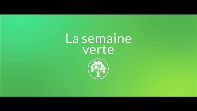 Promo de lancement La semaine verte - automne 2018