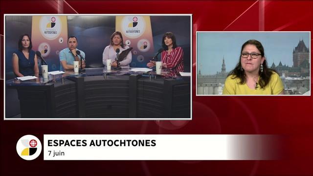 Espaces Autochtones En Direct L Espoir De Changer Les Choses Videos Ici Radio Canada Ca