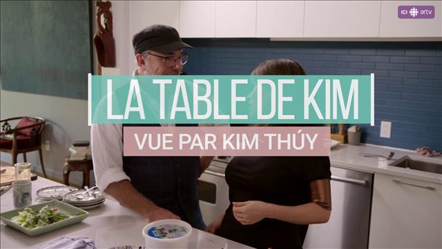 Visionner La table de Kim vue par Kim Thúy