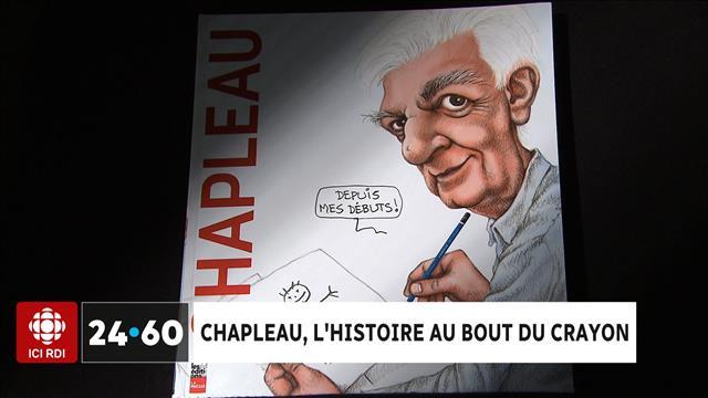 Chapleau, l'histoire au bout du crayon