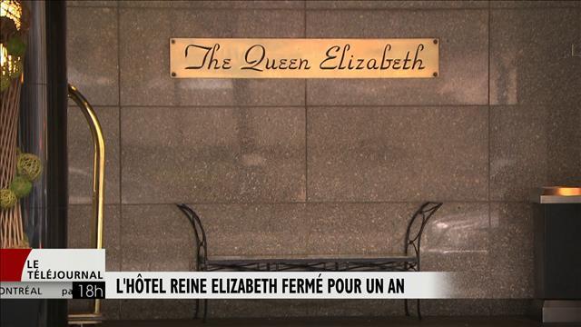 L'hôtel Reine Elizabeth fermé pour un an