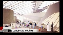 Le nouveau Biodôme