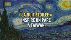 « La nuit étoilée » de Van Gogh inspire un parc taïwanais