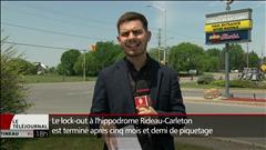 Fin du lock-out à l'hippodrome Rideau-Carleton