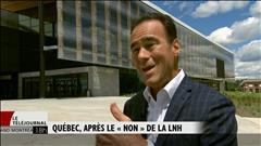 Québec, au lendemain du refus de la LNH