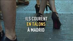 Ils courent en talons à Madrid