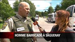 Homme barricadé à Saguenay : des coups de feu entendus