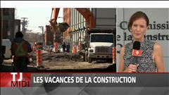 Début des vacances de la construction