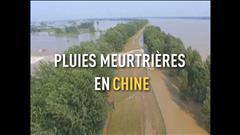Pluies meurtrières en Chine