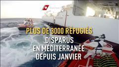 Plus de 3000 réfugiés disparus en Méditerranée depuis janvier