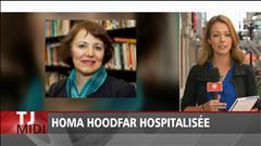 Homa Hoodfar hospitalisée