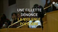 Une fillette dénonce la brutalité policière