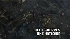 DEUX GUERRES, UNE HISTOIRE - Aper�u de la s�rie