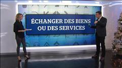 Échanger des biens et services