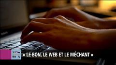 «Le bon, le web et le méchant»