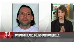 Raynald Leblanc, délinquant dangereux