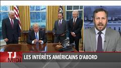 Les intérêts américains d'abord
