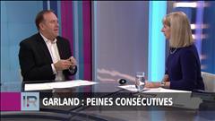 Garland: peines consécutives