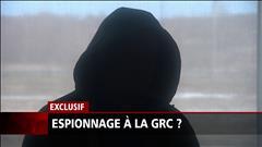 Policiers de la GRC espionnés?