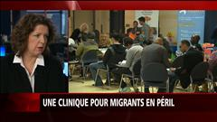 Une clinique pour migrants est en péril