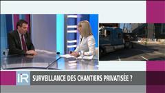 Surveillance des chantiers privatisée ?