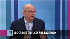 Les crimes diffusés sur Facebook