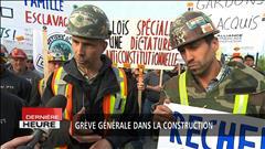 La grève générale dans la construction est déclenchée