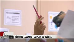 Réussite scolaire : le plan de Québec