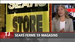 Sears ferme 59 magasins au Canada