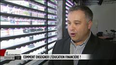 Comment enseigner l'éducation financière?