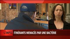 Montréal : la population itinérante menacée par une bactérie