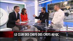 Le club des chefs des chefs au Québec