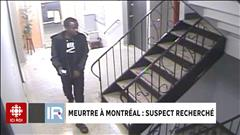 Meurtre à Montréal : suspect recherché