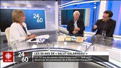 « Salut Galarneau! » a 50 ans