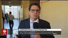 Comparution d'Ugo Fredette