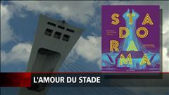« Stadorama », ou redécouvrir le stade olympique