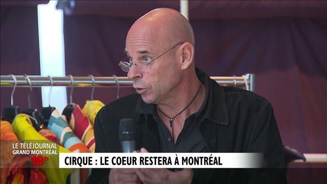 Cirque du Soleil : le coeur reste à Montréal