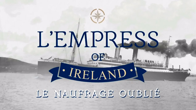 L'Empress of Ireland, le naufrage oublié